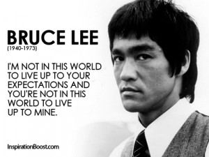 Bruce Lee Expectation Quotes | Inspiration Boost | Inspiration Boost