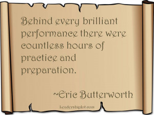 Eric Butterworth on practice and preparation