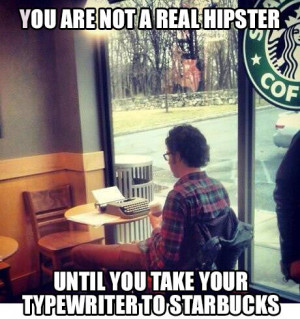 ... funny hipster starbucks typewriter celebs funny previous next