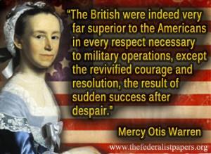 Mercy Otis Warren Quote, The British in the American Revolution