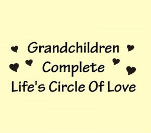 Grandchildren complete life's circle of Love