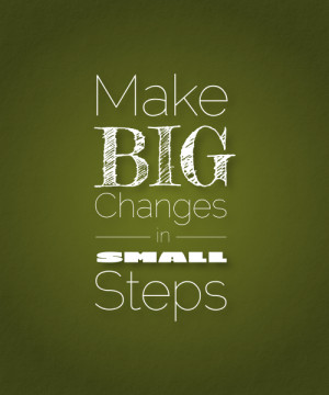 How to Make Big Blog Changes in Small Steps
