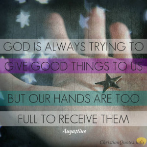 Augustine Quote – Receive the Fullest Measure of God's Blessings