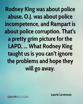 Laurie Levenson - Rodney King was about police abuse, O.J. was about ...