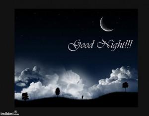 GOOD NIGHT ALL!!