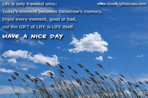 Good quotes for the day, quote of the day, good day quote