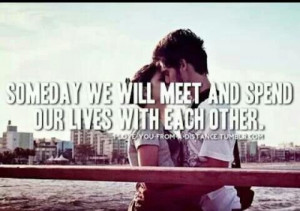 Someday we will be together