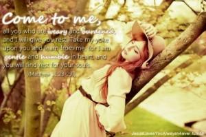 beautiful, bible verse, burdened, come to me, everyone, eyes closed ...