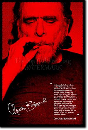 Charles Bukowski Quotes Drinking Charles bukowski signed art
