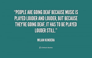 Deaf Quotes From Deaf People -people-are-going-deaf-