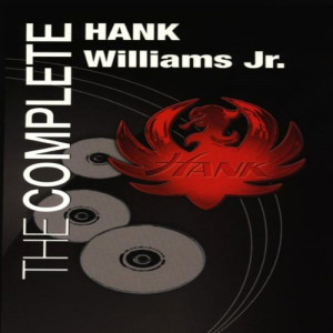 The Complete Hank Williams Jr.