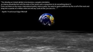 quote from Apollo 14 astronaut Edgar Mitchell who is the sixth ...