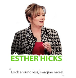 Esther Hicks Quotes