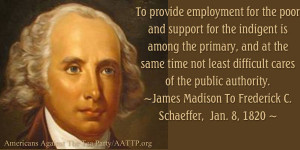... authority. —James Madison To Frederick C. Schaeffer, January 8, 1820