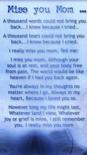 Quotes For Mom, I Love You, My Heart, Miss You Mom Quotes, Mom Quotes ...