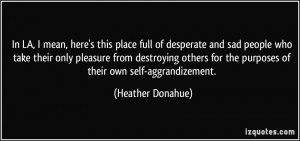 More Heather Donahue Quotes