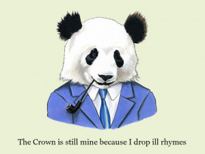 rap quote panda meme Imgur the crown is still mine because I drop ill ...