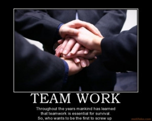 team-work-team-work-demotivational-poster-1273376202.jpg
