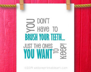 Brush Your Teeth Funny Bathroom Art , Art Prints, Bathroom Rules, Kids ...