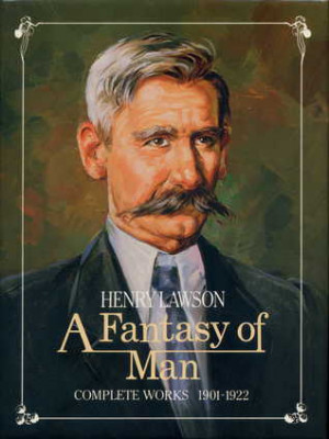 """Start by marking """"A Fantasy Of Man: Henry Lawson Complete Works ..."""