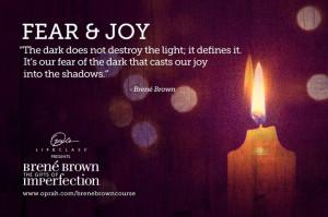 ... Choose Joy, Joy Olcbrenecours, Joy Quotes, Brown Quotes, Brené Brown