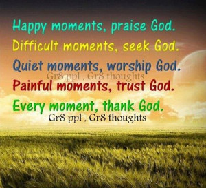 Happy Moments And Difficult Moments