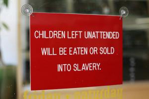 funny-restaurant-sign-unattended-kids.jpg