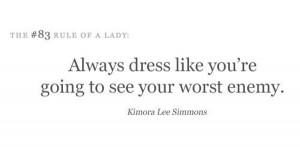 Such good advice from Kimora Lee Simmons.