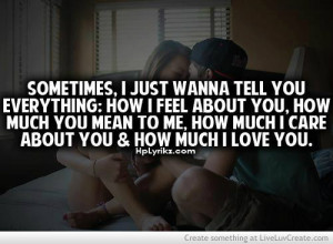 cute, life, love, pretty, quote, quotes, sometimes i just wanna tell ...