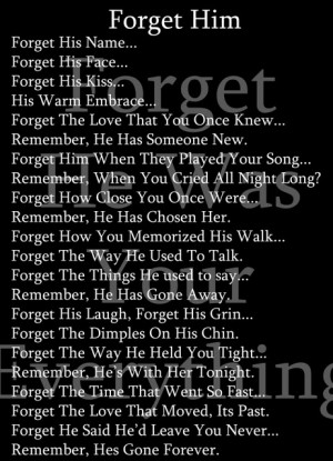 Forget Him Quotes Forget him image