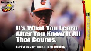 Earl Weaver Quote