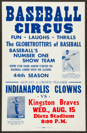 ... Baseball and Indianapolis Clowns Negro Leagues Promotional Broadside