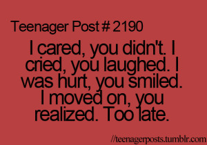 Thought You Cared Quotes I cared, you didn't. i cried