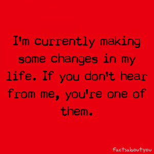 currently making some changes in my life. If you don't hear from ...
