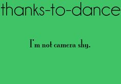 Thanks To Dance Quotes Thanks to dance.