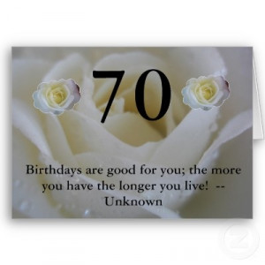 70th Birthday White rose Quote Greeting Cards #birthday