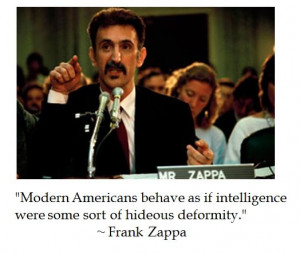 Frank Zappa on intelligence #quotes