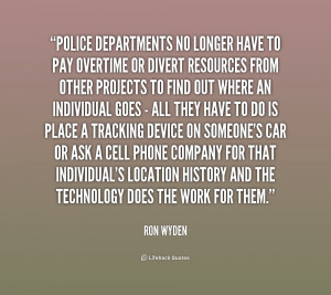 Police Quotes Org/quote/ron-wyden/police