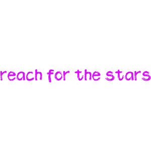 quotes about reaching for the stars
