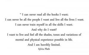 Sylvia Plath is my girl.