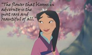 ... Mulan Disney Magic, Disney Quotes, Mulan, Inspiration Quotes, Flower
