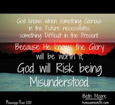 god risks being misunderstood beth moore quotes and such more quotes ...