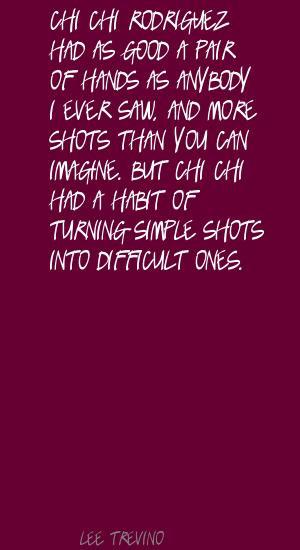 Chi Chi Rodriguez's quote #4