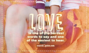 Love One The Hardest...