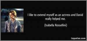 More Isabella Rossellini Quotes