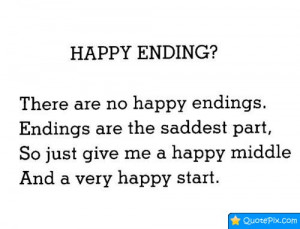 Happy Ending Quotes Happy Ending