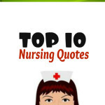 nursing quotes 10 inspirational thoughts to live by male nurses