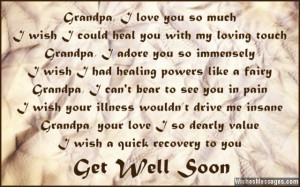 Get well soon poem quote for grandpa