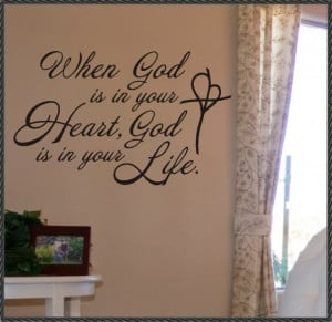Religious Vinyl Wall Quote Decal God in your Heart