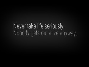 Serious Life Quote